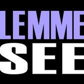 Lemme See - Single by Hip Hop's Finest
