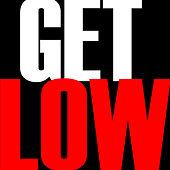 Get Low - Single by Hip Hop's Finest