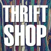 Thrift Shop by Hip Hop's Finest