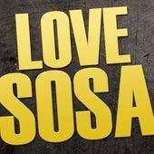 Love Sosa by Hip Hop's Finest