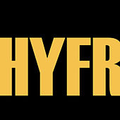 Hyfr - Single (Hell Ya F****g Right) by Hip Hop's Finest