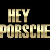 Hey Little Porsche by Hip Hop's Finest