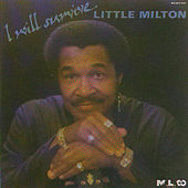 I Will Survive de Little Milton