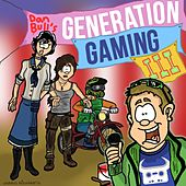 Generation Gaming III by Dan Bull