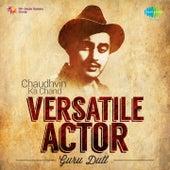 Versatile Actor - Guru Dutt by Various Artists
