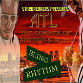 ATL: The Corner of Rhythm and Bling by Various Artists