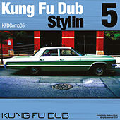 Kung Fu Dub Stylin Vol 5 by Various Artists