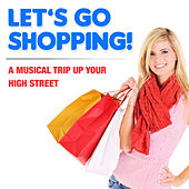 Let's Go Shopping by Various Artists