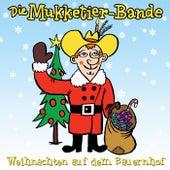 Weihnachten auf dem Bauernhof von Die Mukketier-Bande