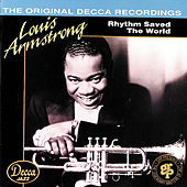 Rhythm Saved The World by Louis Armstrong