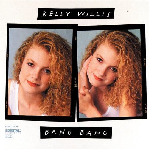 Bang Bang by Kelly Willis