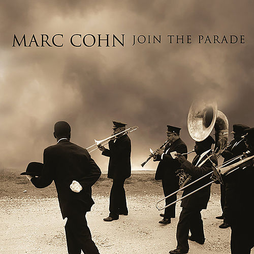 Join The Parade by Marc Cohn
