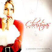 Christmas Chill Out by Various Artists