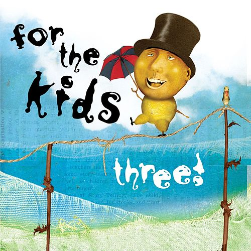 For The Kids Three by Various Artists