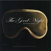 The Good Night Soundtrack de Various Artists