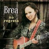 No Regrets de Brea