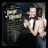 Jorge Muñiz Los Amores De José Alfredo (Tributo A Jose Alfredo Jiménez) de Jorge Muñiz
