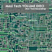 Maxi Tech, Vol. Dieci de Various Artists