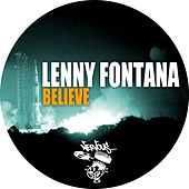 Believe by Lenny Fontana