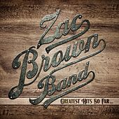 Greatest Hits So Far... de Zac Brown Band