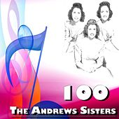 100 the Andrews Sisters de The Andrews Sisters