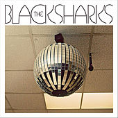 The Black Sharks by The Black Sharks