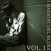 I Maestri Del Blues, Vol. 1 de Various Artists