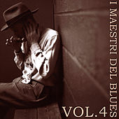 I Maestri Del Blues, Vol. 4 de Various Artists