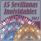 15 Sevillanas Inolvidables Vol. 1 by Various Artists