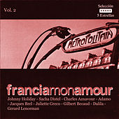 Francia, Mon Amour Vol. 2 de Various Artists