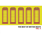 The Best of British Beats, Vol. 4 de Various Artists