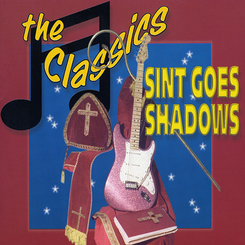 Sint Goes Shadows van The Classics
