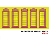 The Best of British Beats, Vol. 6 de Various Artists