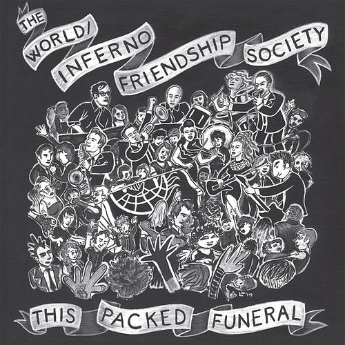 Latest Albums By The World Inferno Friendship Society