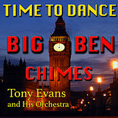 Big Ben Chimes Time to Dance by Tony Evans