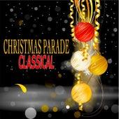 Christmas Parade Classical von Various Artists