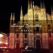 Italian Cities Lounge Collection Vol.3 - Milan by Various Artists