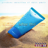 Chillin' After the Sun von Various Artists
