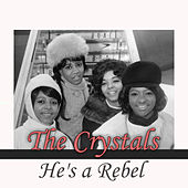 He's a Rebel de The Crystals