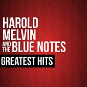 Harold Melvin & The Blue Notes Greatest Hits de Harold Melvin & The Blue Notes