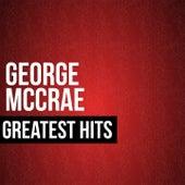 George McCrae Greatest Hits by George McCrae