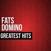 Fats Domino Greatest Hits by Fats Domino