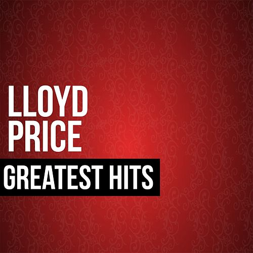 Lloyd Price Greatest Hits by Lloyd Price