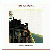 Elements of an Incomplete Map (2014 Reissue) by North of America