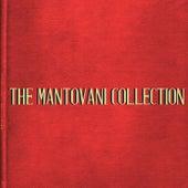The Mantovani Collection von Mantovani & His Orchestra