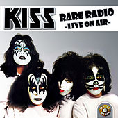 Rare Radio - Live on Air von KISS