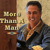 More Than a Man by Carroll Roberson