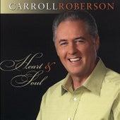 Heart & Soul by Carroll Roberson