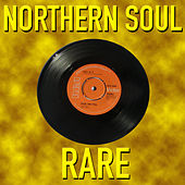 Northern Soul Rare by Various Artists
