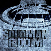 Soloman Riddim by Various Artists